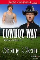 Cowboy Way ebook by Stormy Glenn