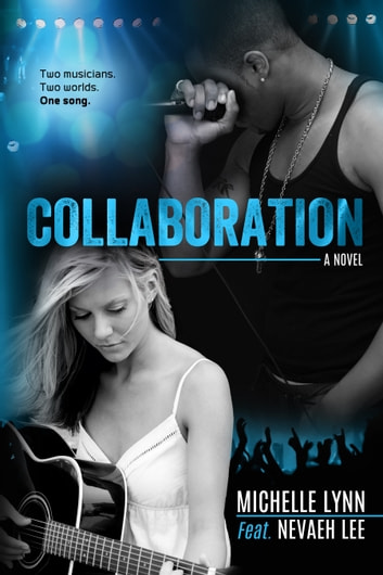 Collaboration ebook by Michelle Lynn,Nevaeh Lee