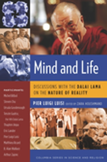 Mind and Life - Discussions with the Dalai Lama on the Nature of Reality ebook by Pier Luisi