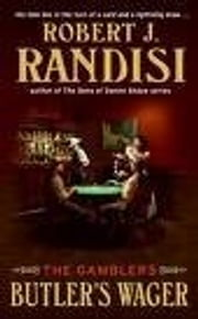 Butler's Wager - The Gamblers ebook by Robert J. Randisi