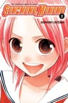 Sumomomo, Momomo, Vol. 2 - The Strongest Bride on Earth ebook by Shinobu Ohtaka