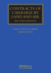 Contracts of Carriage by Land and Air ebook by Malcolm A. Clarke,David Yates
