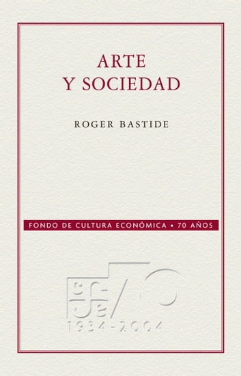 Arte y sociedad ebook by Roger Bastide