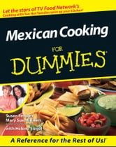 Mexican Cooking For Dummies® ebook by Susan Feniger,Mary Sue Milliken,Helene Siegel