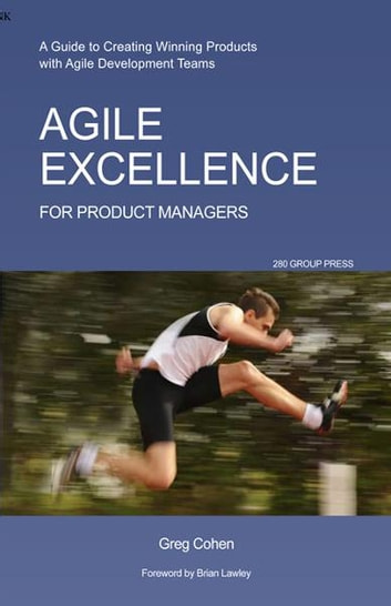 Agile excellence for product managers ebook by greg cohen agile excellence for product managers ebook by greg cohen fandeluxe Images