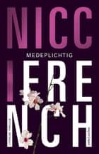 Medeplichtig ebook by Nicci French, Irving Pardoen