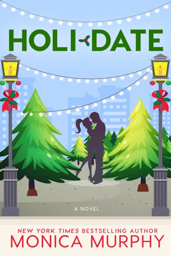 Holidate ebook by Monica Murphy