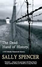 The Dead Hand of History ebook by Sally Spencer