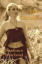 The Second ebook by Prudence Macleod