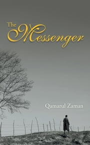The Messenger ebook by Qamarul Zaman