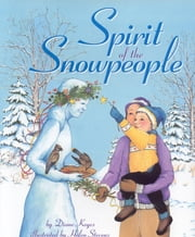 Spirit of the Snowpeople ebook by Diane Keyes