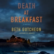 Death at Breakfast - A Novel audiobook by Beth Gutcheon