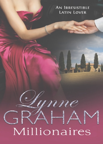 Millionaires: Rafaello's Mistress / Damiano's Return / Contract Baby (Mills & Boon M&B) ebook by Lynne Graham