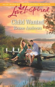 Child Wanted ebook by Renee Andrews