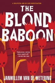 Blond Baboon ebook by Janwillem Van De Wetering