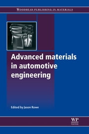 Advanced Materials in Automotive Engineering ebook by