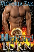 Highland Burn (Guardians of Scotland Book 1) ebook by Victoria Zak