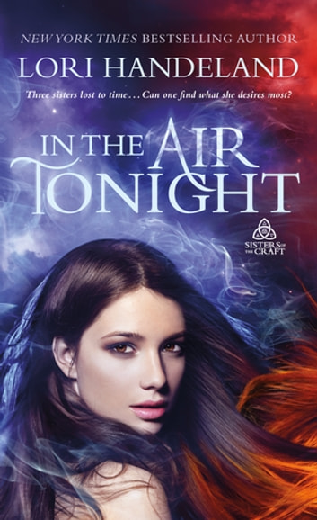 In The Air Tonight - Sisters of the Craft ebook by Lori Handeland