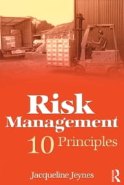 Risk Management: 10 Principles ebook by Jacqueline Jeynes