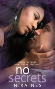No Secrets ebook by N. Raines