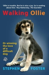 Walking Ollie ebook by Stephen Foster