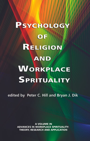 Psychology of Religion and Workplace Spirituality ebook by