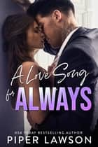 A Love Song for Always ebook by Piper Lawson