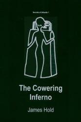 The Cowering Inferno ebook by James Hold
