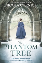 The Phantom Tree ebook by Nicola Cornick