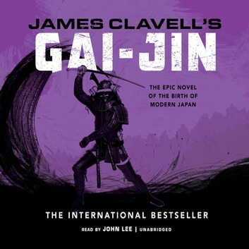 Gai-Jin - The Epic Novel of the Birth of Modern Japan audiobook by James Clavell