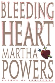 Bleeding Heart ebook by Martha Powers