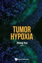 Tumor Hypoxia ebook by Yun Zhong