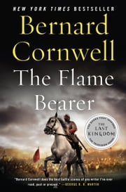 The Flame Bearer ebook by Bernard Cornwell