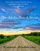 The Alpha Ranch Series ebook by Emma Andersen