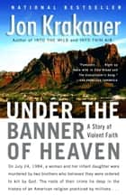 Under the Banner of Heaven ebook by Jon Krakauer
