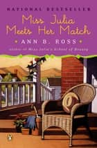 Miss Julia Meets Her Match ebook by Ann B. Ross