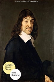 The Best Known Works Of Rene Descartes ebook by Rene Descartes