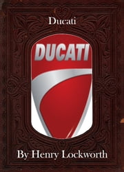 Ducati ebook by Henry Lockworth,Lucy Mcgreggor,John Hawk