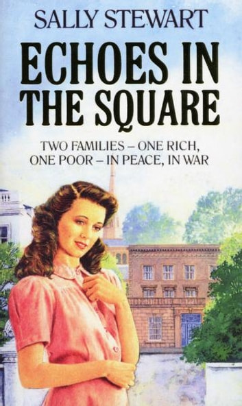Echoes In The Square ebook by Sally Stewart