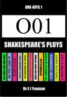 Shakespeare's Ploys (One-Off 1) ebook by Dr E J Yeaman