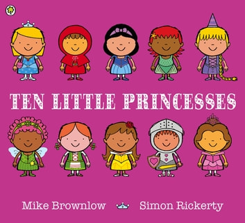 Ten Little Princesses ebook by Mike Brownlow