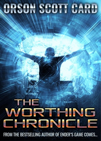 The Worthing Chronicle Ebook By Orson Scott Card 9781386125334
