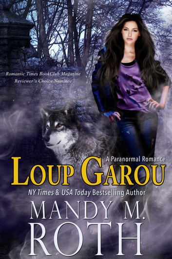 Loup Garou ebook by Mandy M. Roth
