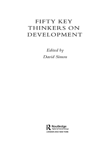 Fifty Key Thinkers on Development ebook by