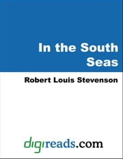In the South Seas ebook by Stevenson, Robert Louis