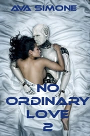 No Ordinary Love 2 ebook by Ava Simone