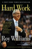 Hard Work ebook by Tim Crothers,Roy Williams