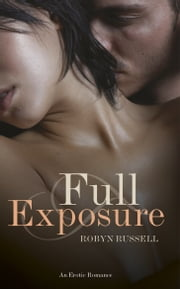 Full Exposure ebook by Robyn Russell