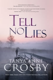 Tell No Lies ebook by Tanya Anne Crosby