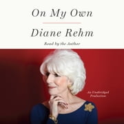 On My Own 有聲書 by Diane Rehm